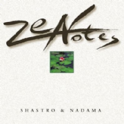 Zen Notes - Shastro and Nadama